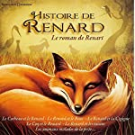 Histoire de Renard : Le roman de Renart | Jean de La Fontaine