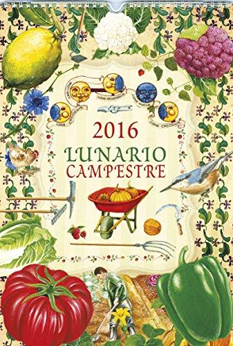Calendario 2016. Lunario Campestre