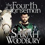 The Fourth Horseman: A Gareth and Gwen Medieval Mystery, Book 3 | Sarah Woodbury