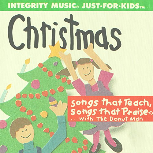 (Christmas Just For Kids (Songs That Teach, Songs That Praise) )