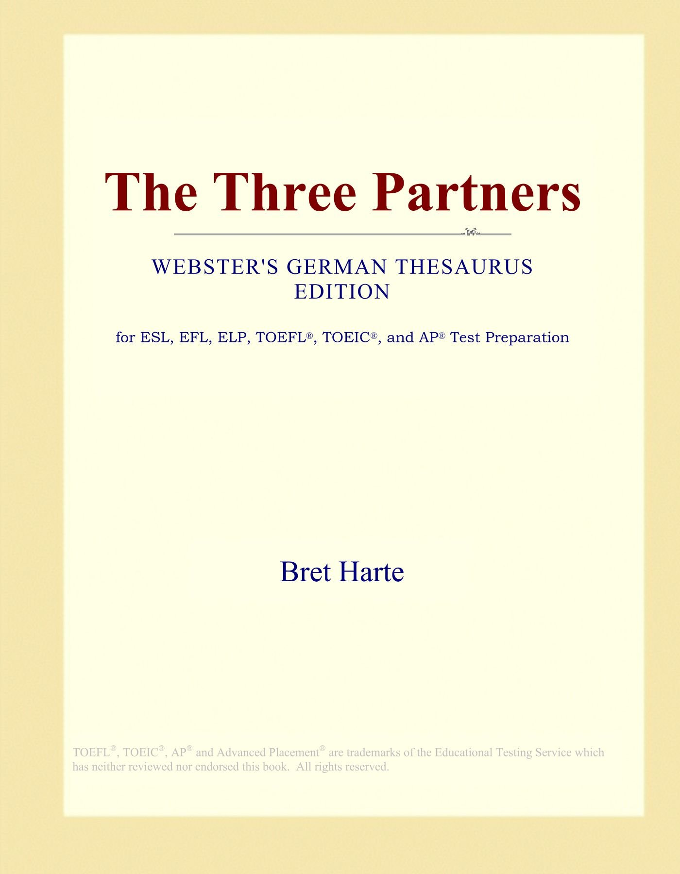 Read Online The Three Partners (Webster's German Thesaurus Edition) pdf