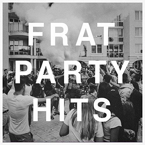 Frat Party Hits]()