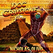 Masks of Mayhem: Doc Graystone Adventures, Book 3 | Nicholas Olivo
