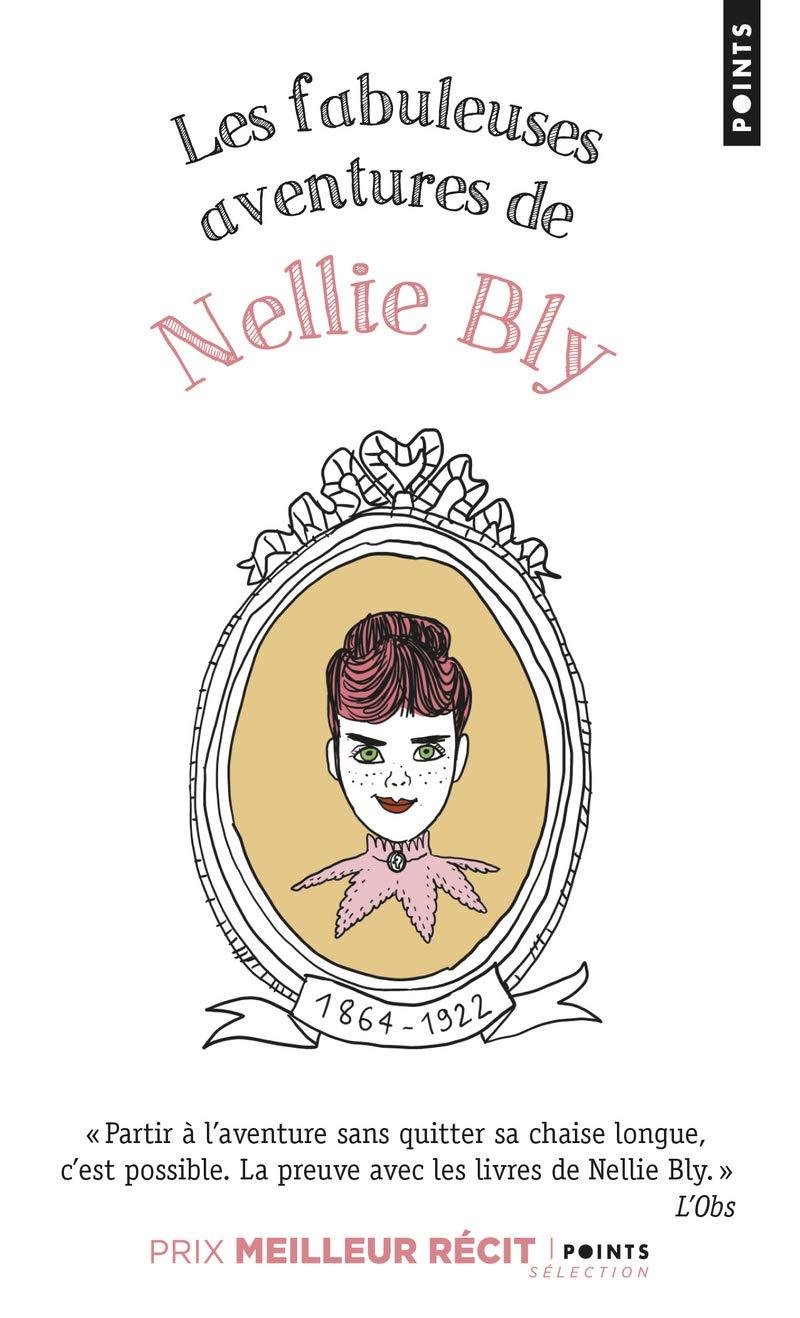 Amazon.fr - Les Fabuleuses Aventures de Nellie Bly - Bly, Nellie, Cohen,  Helene - Livres