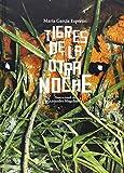 Tigres de la otra noche (Spanish Edition)