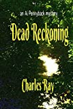 Dead Reckoning: an Al Pennyback mystery (Al Pennyback mysteries Book 24)