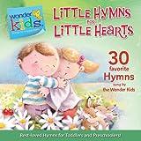 Little Hymns for Little Hearts (Wonder Kids: Music)