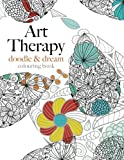 Art Therapy: doodle & dream: Inspiring art therapy for creative relaxation