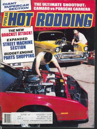 (POPULAR HOT RODDING Camaro Porsche Carrera Ford Turbo Coupe Howard Voelz 6 1984)