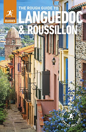 The Rough Guide to Languedoc & Roussillon (Travel Guide) (Rough Guides) - France Languedoc Roussillon Red Wine