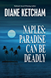 Naples: Paradise Can Be Deadly