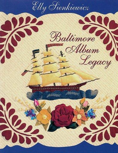 BALTIMORE ALBUM LEGACY [ Catalog of C&T Publishing's Baltimore Album Revival Quilt Show and Contest / Pacific International Quilt Show Santa Clara, CA October 8-11, 1998 ]