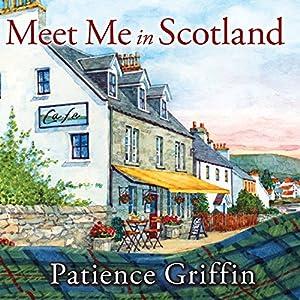Meet Me in Scotland Audiobook