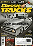 img - for Classic Trucks Magazine December 2014 REPAIRING RUSTY PILLARS Slick Silver '53 Ford F-100 PLUMBING AN E-ROD ENGINE Wiring Our Project Truck's Components REBUILDING A 9-INCH FORD REAREND 50/50 Chevy book / textbook / text book