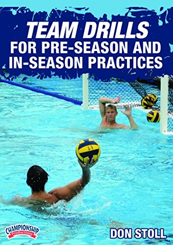 Championship Productions Don Still-Coaching High School Water Polo: Team Drills for Pre-Season and In-Season Practices DVD (Practice Drills Series)