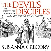 The Devil's Disciples: The Fourteenth Chronicle of Matthew Bartholomew | Susanna Gregory