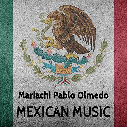 ... Mexican Music: Best Mariachi M..