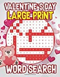 #5: Valentine's Day Large Print Word Search: 30 Valentine's Day Themed Word Search Puzzles - Valentine's Day Activity Book for Kids, Adults with Valentine ... or Wife (Valentines Gifts for Her)