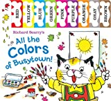 Richard Scarry's All the Colors of Busytown, Richard Scarry, 0764166018