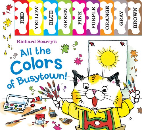 Richard Scarry's All The Colors Of Busytown (Richard Scarry's Concept Books)