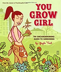 You Grow Girl by Gayla Trail (2005-03-02)