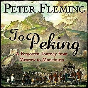 To Peking Audiobook