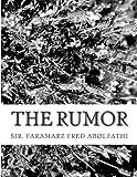The Rumor, Faramarz Abolfathi, 1493797581