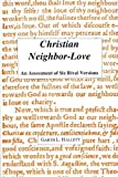 img - for Christian Neighbor-Love: An Assessment of Six Rival Versions book / textbook / text book