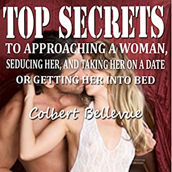 how to seduce a woman into bed with you