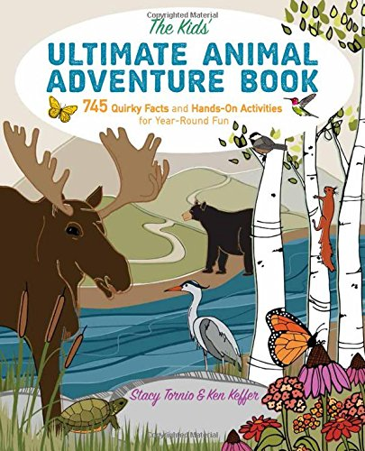 The Kids' Ultimate Animal Adventure Book: 745 Quirky Facts and Hands-On Activities for Year-Round Fun for $<!--$14.55-->