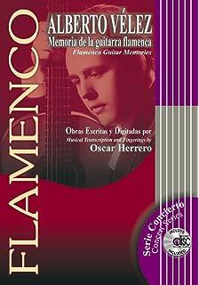 VELEZ Alberto - Memoria de la Guitarra Flamenca (Flamenco Guitar Memories) para Guitarra (