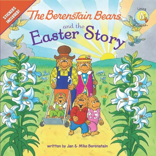 The Berenstain Bears and the Easter Story (Berenstain Bears/Living Lights) cover