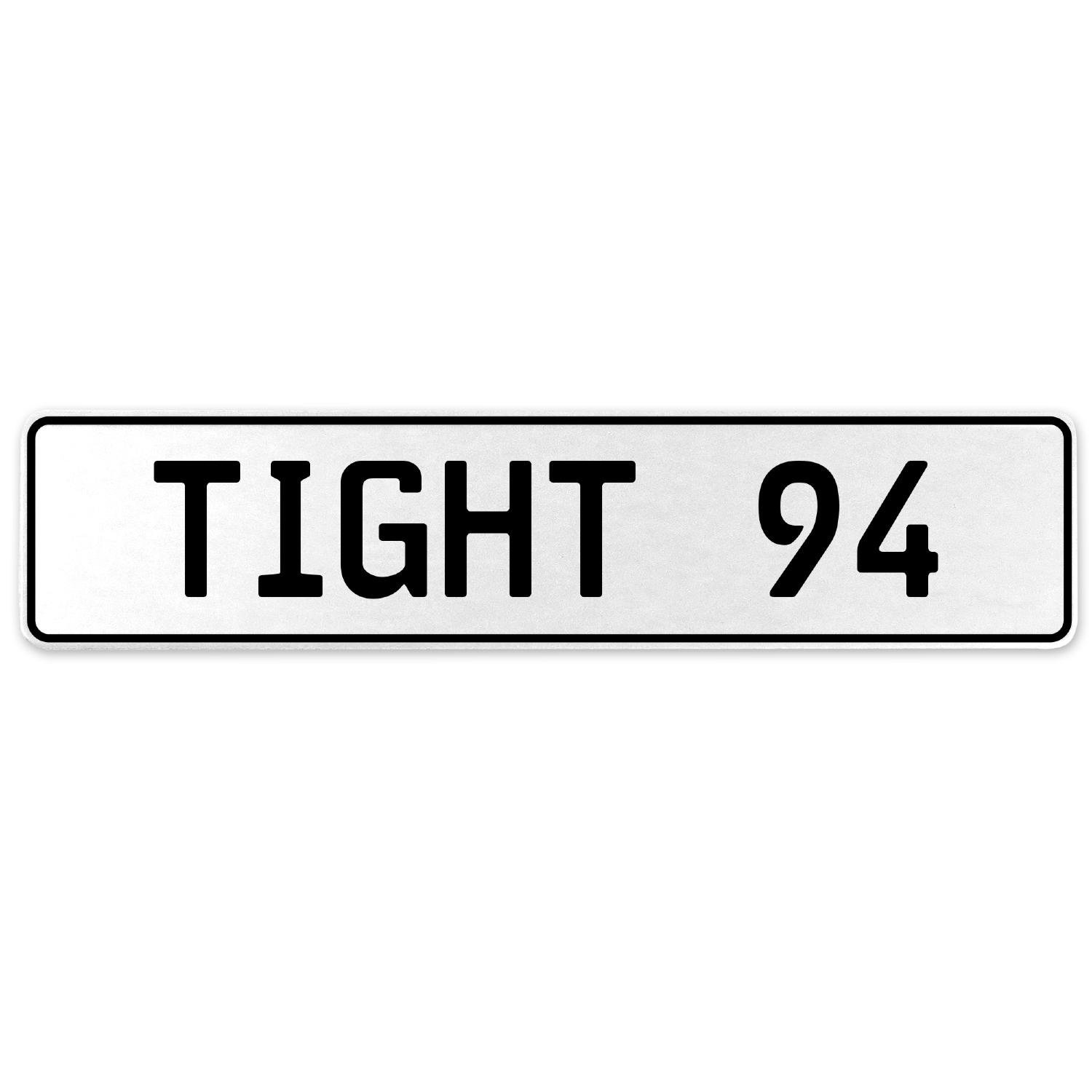 Vintage Parts 554790 Tight 94 White Stamped Aluminum European License Plate