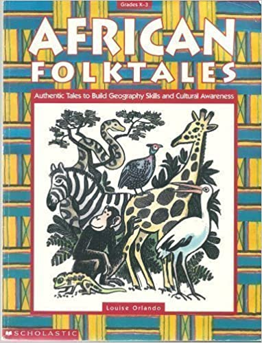 Book African Folktales: Authentic Tales to Build Geography Skills and Cultural Awareness (Grades K-3) by Louise Orlando (1996-09-03)