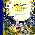 Skovpigen Skærv   Kim Leine