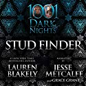 Stud Finder: 1001 Dark Nights Audiobook by Lauren Blakely Narrated by Jesse Metcalfe, Grace Grant