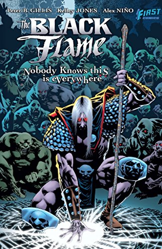 The Black Flame - The Black Flame: Everyone Knows this is Nowhere