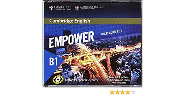 Cambridge English Empower for Spanish Speakers B1 Class Audio CDs 4: Amazon.es: Doff, Adrian, Thaine, Craig, Puchta, Herbert, Stranks, Jeff, Lewis-Jones, Peter: Libros en idiomas extranjeros