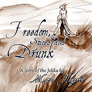 Freedom, Spiced and Drunk Audiobook