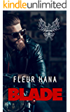 Blade (Phoenix Ashes 1) (French Edition)