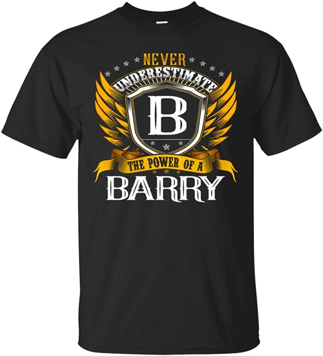 Never Underestimate The Power Of A Barry Shirt - Tshirt
