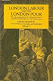 London Labour and the London Poor, Mayhew, Henry, 0486219348