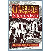 Wesley And The People Called Methodist