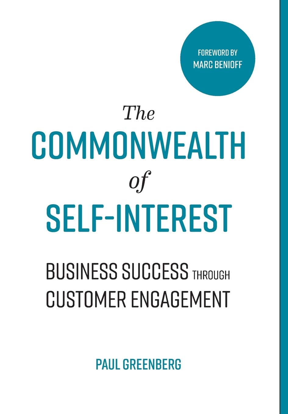 The Commonwealth of Self Interest: Business Success Through