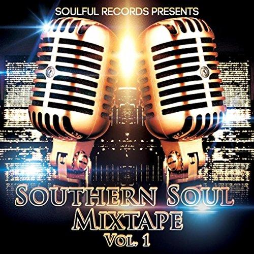 Southern Soul Mixtape Vol Explicit