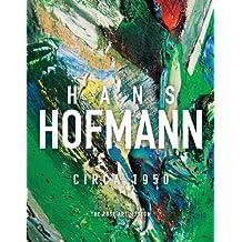 Hans Hofmann: Circa 1950