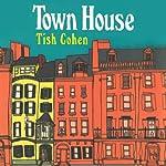Town House | Tish Cohen