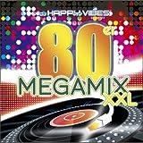 DJ Happy Vibes Pres.80s Megamix Xxl