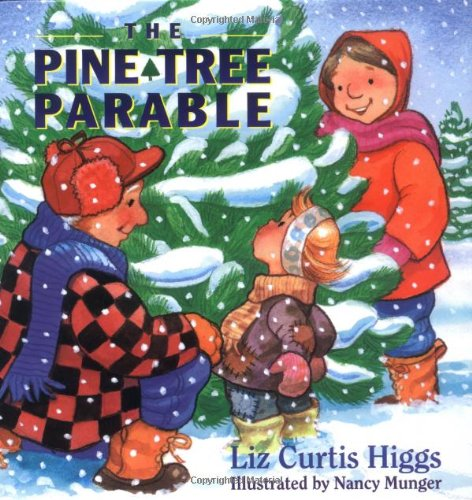 - The Parable Series: The Pine Tree Parable