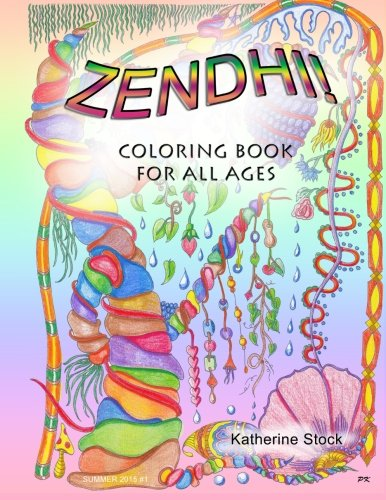Zendhi: A Coloring Book for All Ages (Therapy in Your Pocket) (Volume 1)